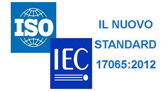 Le novità introdotte dalla ISO/IEC 17065