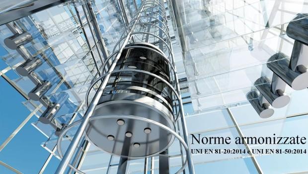 Le nuove norme EN 81-20 e EN 81-50 per gli ascensori